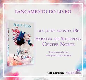 Lançamento Sorrisos Quebrados @ Saraiva Online (Shopping Center Norte)